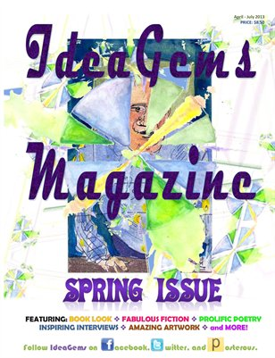 IdeaGems Magazine Spring 2013 Issue
