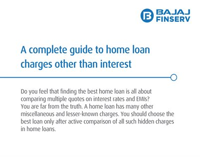 A Complete Guide to Home Loan Charges Other Than Interest