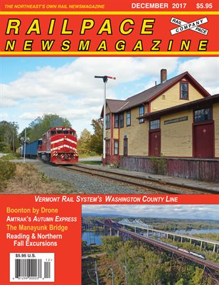 DECEMBER 2017 Railpace Newsmagazine