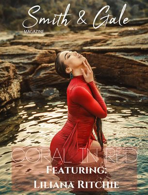 Smith & Gale Magazine Vol. 21 ft. Liliana Ritchie