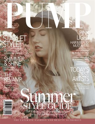 PUMP Magazine - The Summer Style Guide - Vol. 3 - August 2018