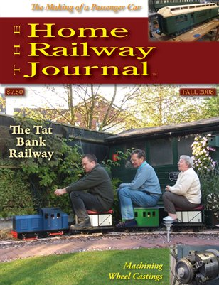 Home Railway Journal: FALL 2008