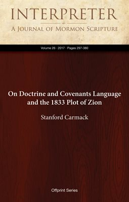 On Doctrine and Covenants Language and the 1833 Plot of Zion