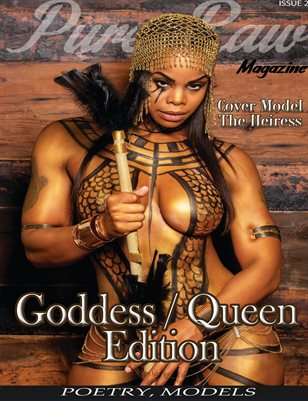 Pure Raw Magazine Goddess / Queen Edition