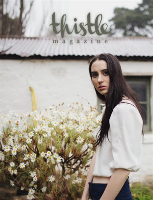 Thistle Magazine, The HOME Issue
