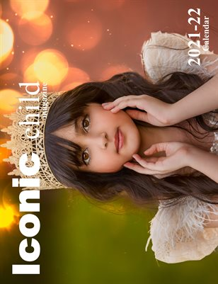 Iconic Child Magazine 2021-22 Mid Year Calendar