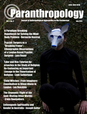 Paranthropology: Journal of Anthropological Approaches to the Paranormal Vol. 3 No. 3 (July 2012)