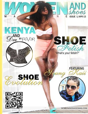Women and Shoes Magazine - Issue 1 | April 2013
