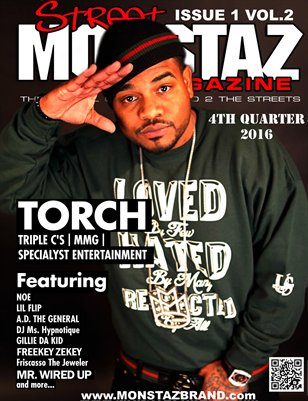 "Street Monstaz Magazine - TORCH ""In SPECIALYST, TRIPLE C's & MMG we Trust"""
