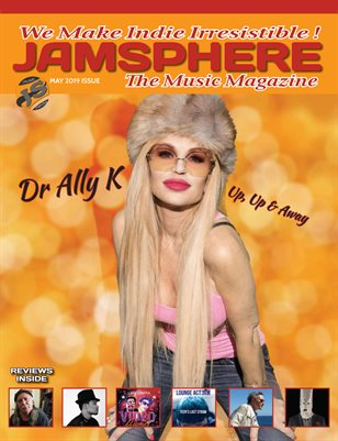 Jamsphere Indie Music Magazine May 2019