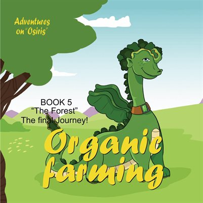 Journey to Osiris The Forest & Final Journey_Organic Farming