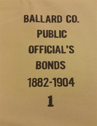 1882-1904 BALLARD CO. PUBLIC OFFICIAL'S BONDS