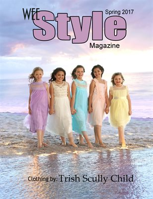 Wee Style Magazine 2017 Spring Issue