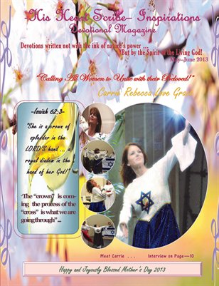 May 2013 Mother's Day Issue -His Heart Scribe- Inspirations Devotional Magazine