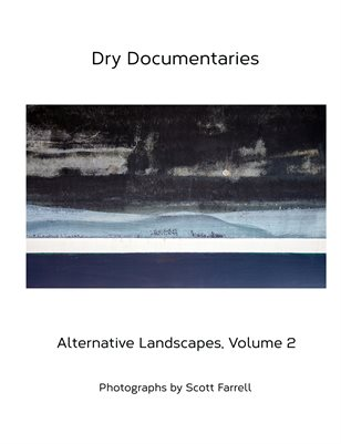 Dry Documentaries:  Alternative Landscapes Volume 2