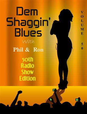 Dem Shaggin' Blues Show # 50