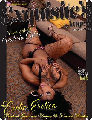 Exquisite's Angels Introductory Erotic-Erotica Edition #Victoria Cakes