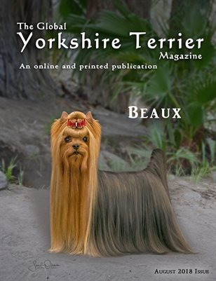 The Global Yorkshire Terrier Magazine - AUG 2018