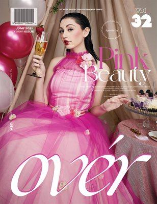JUNE 2021 Issue (Vol – 32)   OVER Magazines