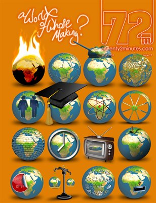 72M Magazine: A World of whose making?