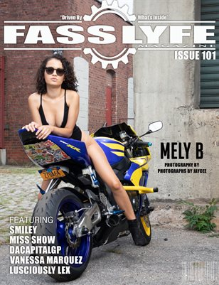 FASS LYFE ISSUE 101 FT. MELY B