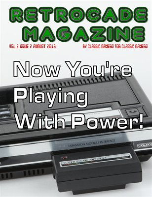 Retrocade Magazine Volume 2 Issue 2 August 2013