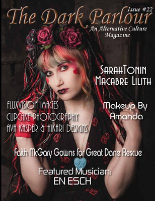 The Dark Parlour Magazine - ISSUE #22 - Everything Crazy & Colourful