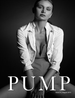 PUMP Magazine Issue 31 Black & White Edition