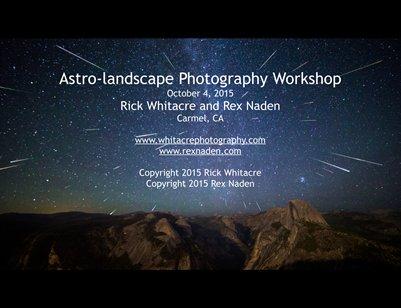 Astro-Landscape Photography Workshop - Second Revision