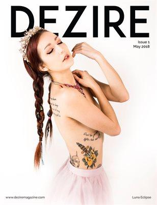 DEZIRE Magazine  |  Issue 1