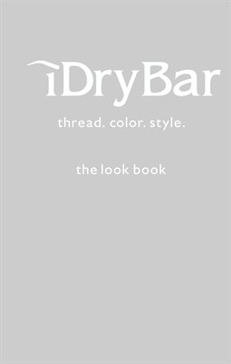 iDry Bar Look Book