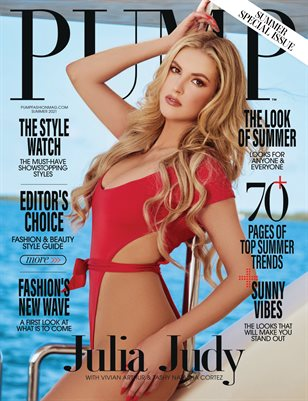 PUMP Magazine | The June Style Issue | Vol.3