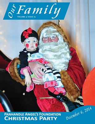 Volume 3 Issue 15 - Panhandle Angel's Foundation Christmas Party