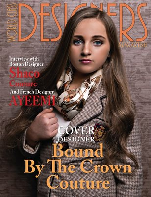 World Class Designers Magazine with Bound By The Crown Couture