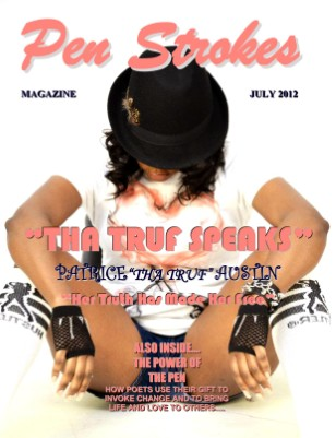 "JULY ISSUE OF PEN STROKES MAGAZINE PATRICE ""THA TRUF AUSTIN COVER"""