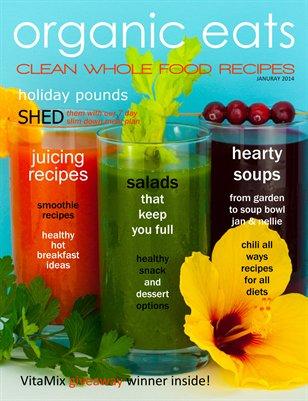 Organic Eats January 2014