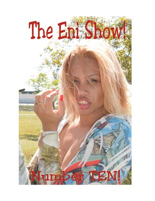 The Eni Show ! number TEN!