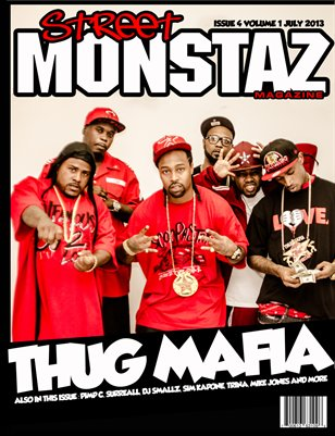 "Street Monstaz Magazine  # 4-  Thug Mafia "" Houston We Got A Problem"""