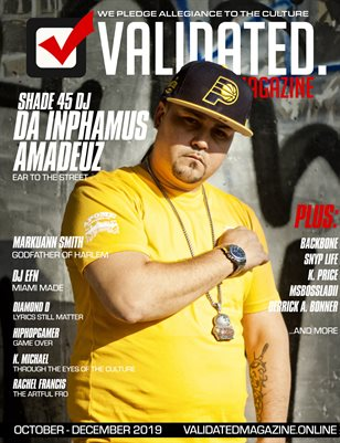 Validated Magazine ft. Da Inphamus Amadeuz