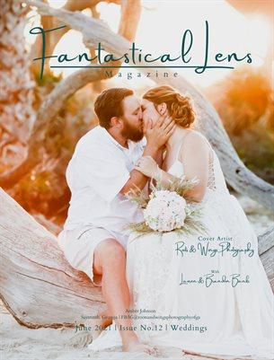 Fantastical Lens Magazine   Issue No.12   Weddings