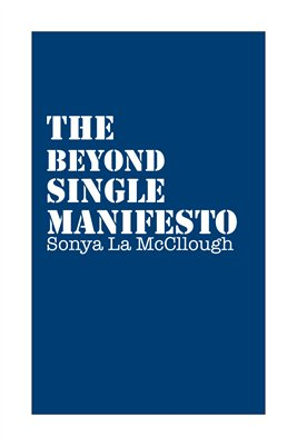 The Beyond Single Manifesto - Bluenight