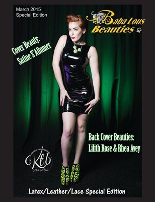 Baba Lous Beauties- Latex/Leather/Lace Special Edition: March 2015
