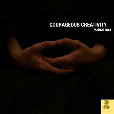 Courageous Creativity March 2013