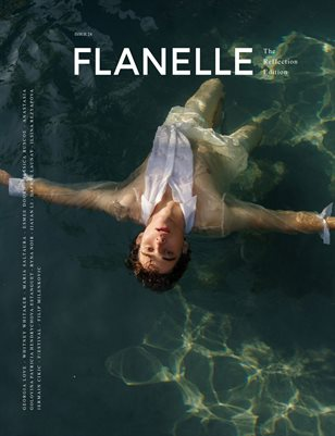 Flanelle Magazine Issue 24 - The Reflection Edition