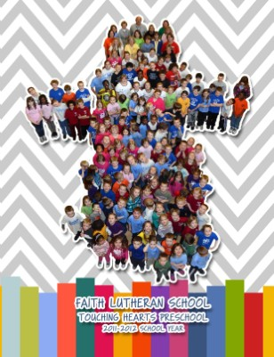 Faith Lutheran Elementary Yearbook 2011-2012