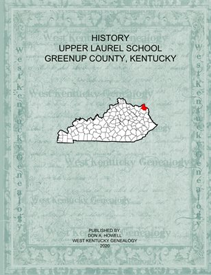HISTORY UPPER LAUREL SCHOOL, BY CALLIE ELAINE TAYLOR