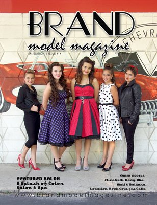 Brand Model Magazine - July - Issue # 4