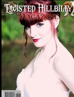 Twisted Hillbilly Magazine Issue 63