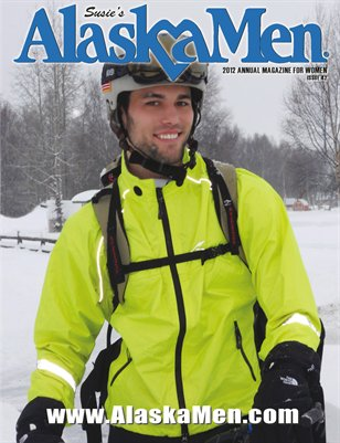 AlaskaMen Magazine 2012 Issue