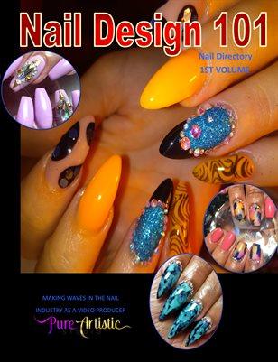 Nail Design 101 volume 1